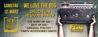 We Love The 90s - Disco Fun Revival Party@Eventhouse Freilassing