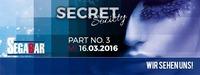 SECRET SOCIETY - Das Studenten-Clubbing PART 3@Segabar Kufstein