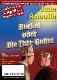 Becket oder Die Ehre Gottes@Freie Bühne Wieden