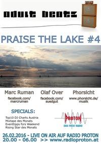 ADULT BEATZ #76 - Praise the Lake #4@Proton - das feie Radio
