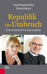 Republik im Umbruch. Buchpräsentation mit Busek & Brandstaller@Donau-Universität Krems