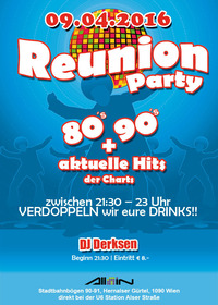 REUNION-PARTY 80's, 90's + aktuelle Hits der Charts | Sa, 09.04.2016@All iN