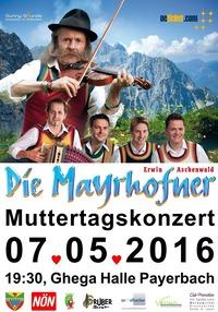 Erwin Aschenwald - Die Mayrhofner: Muttertagskonzert@Ghega Halle