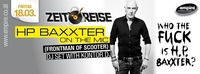 H.P. BAXXTER von SCOOTER _ ZEITREISE Special@Empire St. Martin