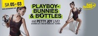 PLAYBOYBUNNIES & BOTTLES - live- PETTY JOY@Lusthouse