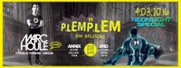 PLEMPLEM™ NEONLIGHTS ➨ Marc Houle(live) ╊ BUMBUM ➨ ANNIX album release tour 웃유 ● PPC on 3 floors@P.P.C.