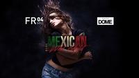 MEXICAN WILD NIGHT@Praterdome