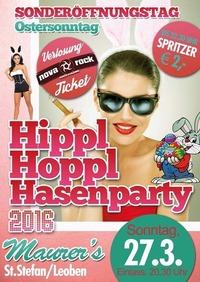 Hippl Hoppl Hasenparty - SONDERÖFFNUNGSTAG@Maurer´s