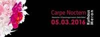 Carpe Noctem - Wir tanzen in den Frühling@Kurhaus Meran