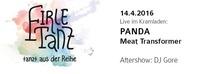 FirleTanz_tadR#3 - Live: PANDA ::: Meat Transformer@Kramladen