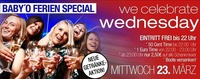 BABY O Ferien Special - WE CELEBRATE WEDNESDAY@Baby'O