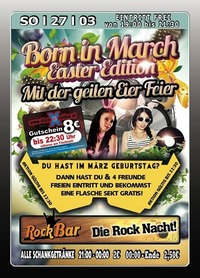 Born in March Easter Edition@Excalibur