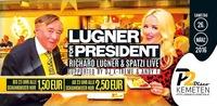 ★ LUGNER FOR PRESIDENT & SPATZI LIVE ★ Schankmixer um 1,50€ bis 23:00, danach 2,50€ // P2-Kemeten@Disco P2