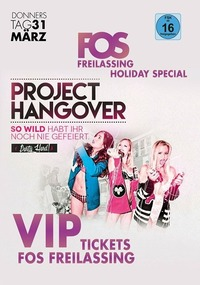 Project HANGOVER - FOS FREILASSING Ferien Eskalation +16@Johnnys - The Castle of Emotions