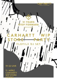 Carhartt WIP Store Free Party w/ FloFilz X 6 Years Step Forward
