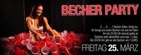 Becher Party@Almrausch Weiz