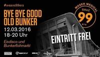 Bye Bye Good Old Bunker - Eisdisco und Bunkerflohmarkt@Grazer Congress