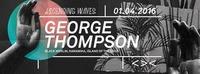 ASCENDING WAVES | GEORGE THOMPSON (Black Merlin / KARAMIKA / Island of the Gods)@Grelle Forelle