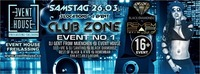 Club Zone - Event No.1 powered by Club Zone@Eventhouse Freilassing