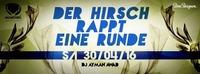 Der Hirsch Rappt Eine Runde Part 17 // SA 30.04.2016 Ayman Awad@Wildwechsel