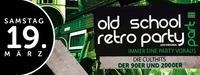 ²² old school retro party - DAS ORIGINAL - PART III ²²