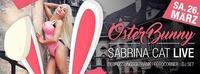Osterbunny Sabrina Cat live@Fullhouse