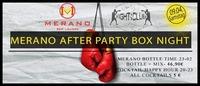 MERANO After Party Box Night@Merano Bar Lounge