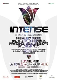 INTENSE - The Opening Party@Magna Racino