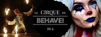 Le Cirque du BEHAVE!@U4