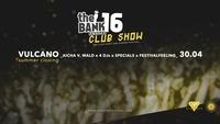 VULCANO SUMMER CLOSING • theBANK Festival Club Show@Vulcano