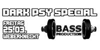 Bassproduction Goaparty - Dark Psy Special@Weberknecht