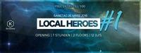 LOCAL HEROES - OPENING - freier Eintritt   die Kantine Linz@DieTischlerei
