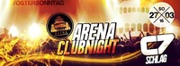 ARENA CLUBNIGHT