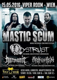 MASTIC SCUM [DVD Release], DYSTRUST [CD Release], HARMANIC, PRAY FOR PAIN@Viper Room