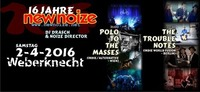 16 Jahre NEW NOIZE ft. Polo to the Masses + The Trouble Notes@Weberknecht