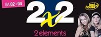 2 X 2 mit 2 elements@Lusthouse