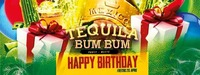 Tequila Bum Bum Party meets Happy Birthday@Disco P2