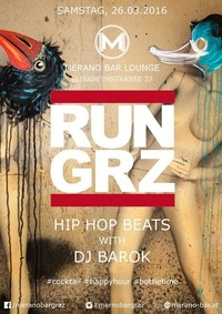 ✯✯RUN GRZ✯✯ ➟➟ Merano goes HipHop ➤ Dj Barok@Merano Bar Lounge