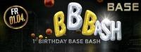 BBB 1st Bithday BASE Bash@BASE