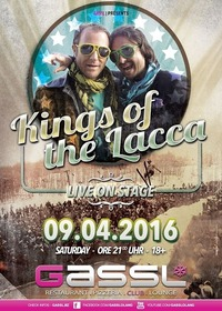 Kings of the Lacca@Gassl