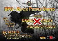 Bpu - Black People United@Kulturcafé Schlachthaus