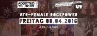 Addicted to Female Rockpower@U4