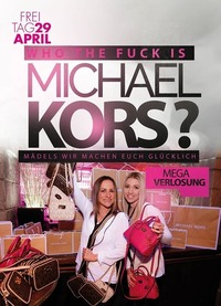 Who The FU** is MICHAEL KORS ? only for Ladies **MEGAEVENT**@Johnnys - The Castle of Emotions