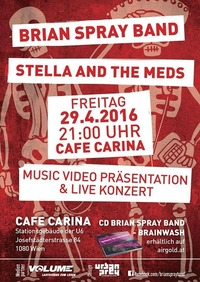 Brian Spray Band / Stella and the meds@Café Carina