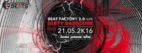 Beat Factory 2.0 with DIRTY BASSCORE live! > Postkutsche Mattsee