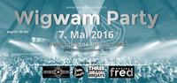 Wigwam Party 2016@Freilichtbühne Gföhlerwald