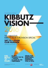 KIBBUTZVISION 2016@Club Auslage