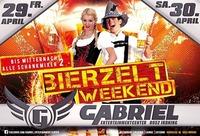 Irdninger Bierzelt WEEKEND!@Gabriel Entertainment Center