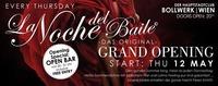 La Noche del Baile - GRAND OPENING@Bollwerk