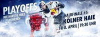 Halbfinale 5: Red Bulls vs Kölner Haie@Olympia-Eissportzentrum